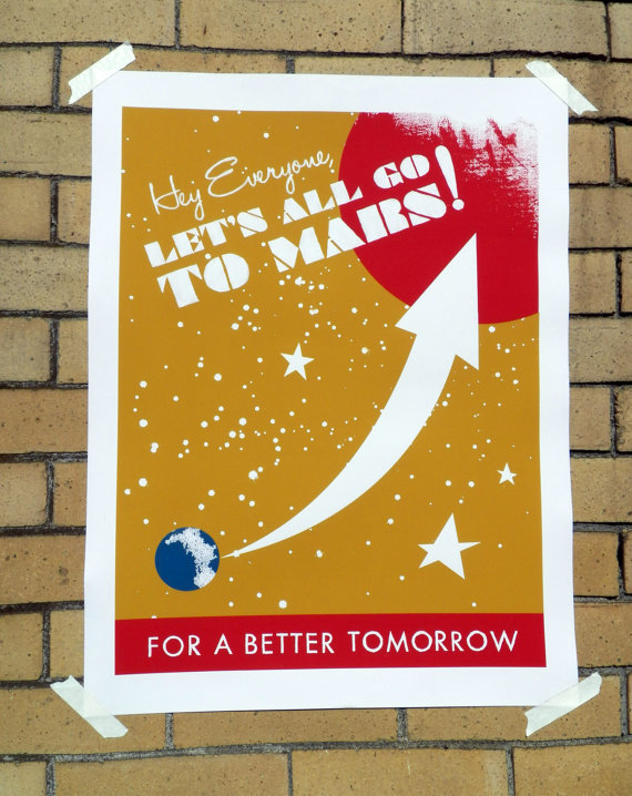 Let's Go to Mars — WPA Poster ($6)