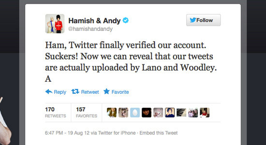 Hamish and Andy had their followers fooled!