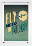 Fly Me to the Moon Poster ($25)