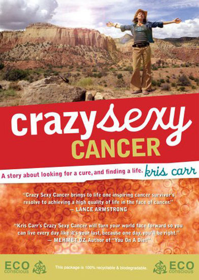 Crazy Sexy Cancer