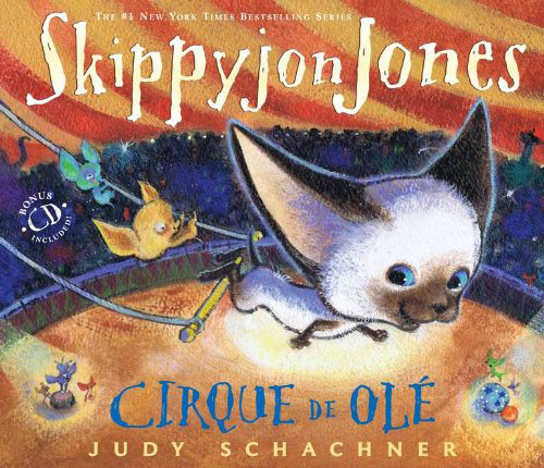 Skippyjon Jones Cirque de Olé