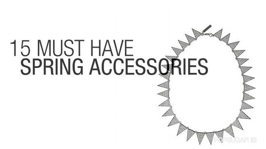 FabSugarTV: 15 Spring Accessories You Need Now!