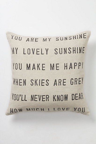 "Your friend will think of you every time she cozies up on the couch next to this Sugarboo ""You Are My Sunshine"" Pillow ($198)."