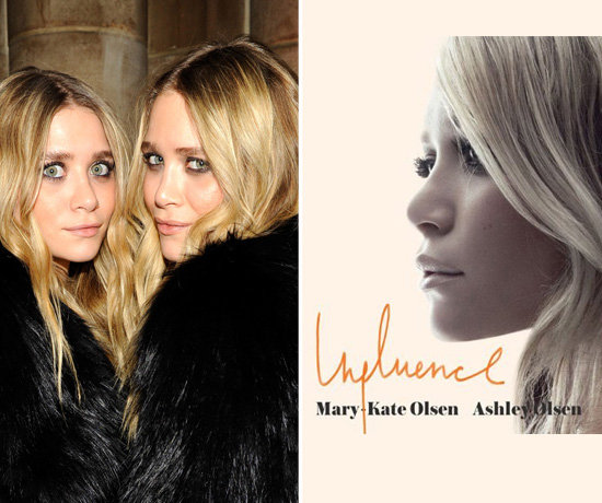 Influence by Mary-Kate Olsen and Ashley Olsen