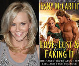 Love, Lust & Faking It: The Naked Truth About Sex, Lies, and True Romance by Jenny McCarthy