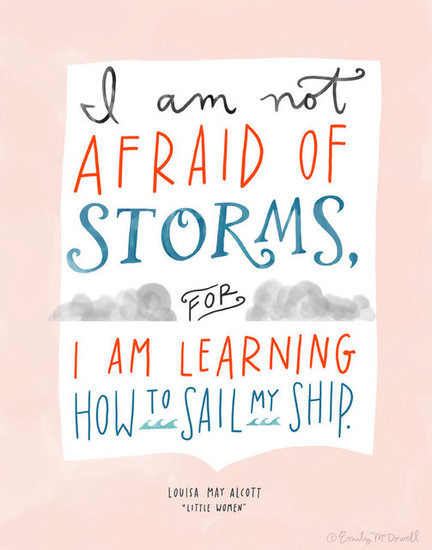 Louisa May Alcott's quote from Little Women is featured in this pretty print ($30).