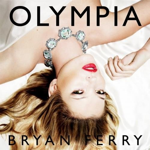 Bryan Ferry Olympia Album Cover 2010