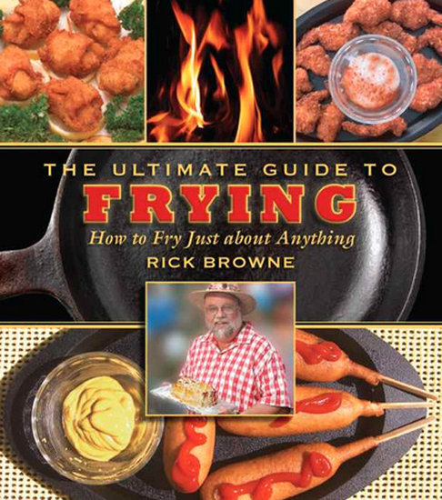 Frying: The Ultimate Guide to Frying