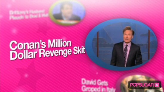 David Groped, Brittany's Husband Sends Request to Brad & Matt, & Conan's Pricey Revenge