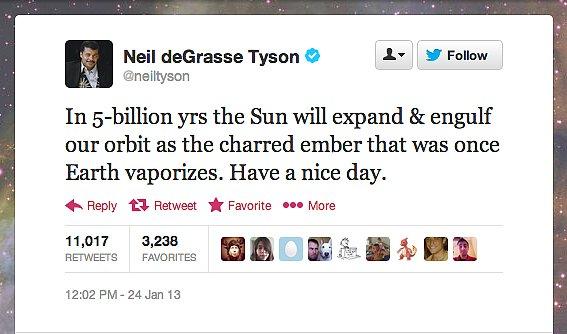 StarTalk Radio host Neil deGrasse Tyson has some reassuring words for the universe.