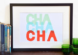 Give your walls a playful touch with this graphic cha cha cha print ($14).