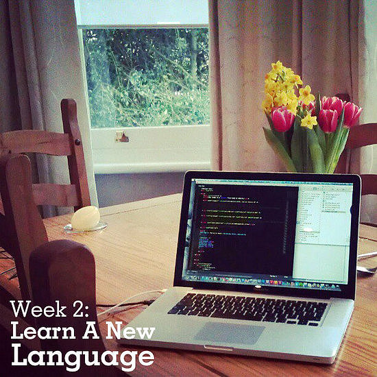 Week 2: Learn a New Language
