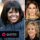 Famous Women on Moving Through Midlife