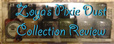 Zoya&#039;s Pixie Dus Collection Review