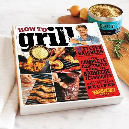 How to Grill: The Complete Illustrated Book of Barbecue Techniques by Steven Raichlen