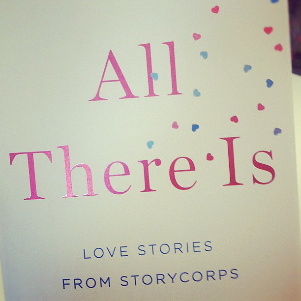 We had to share All There Is: Love Stories From Storycorps on our POPSUGAR Love & Sex Instagram . . . a must read!