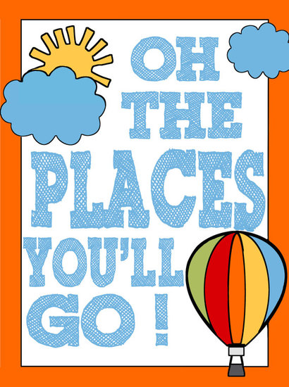 Leave it to Dr. Seuss — and this cheery poster ($12) —  to promote discovery and exploration.