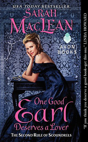 "One Good Earl Deserves a Lover The heroine in One Good Earl Deserves a Lover by Sarah MacLean is a naughty Brit named Pippa! In it, Lady Philippa ""Pippa"" Marbury decides to explore London's dark side before she gets married and heads off to the country."