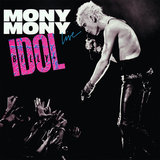 """Mony Mony"" by Billy Idol"