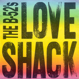 """Love Shack"" by The B-52's"