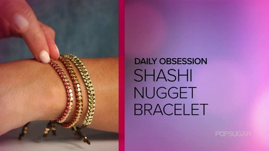 Shashi Bracelets Are Our Daily Obsession — Get 30% Off With Our Code!