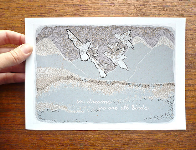 """In dreams we are all birds"" ($12), reads this small art print."