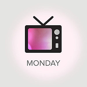 What's on TV For Monday, May 6, 2013