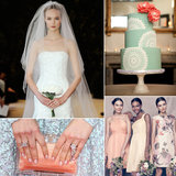 POPSUGAR Wedding Roundup: Dresses, Decor, Music, and More For Your Big Day