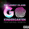 "The Lonely Island Robyn Video ""Go Kindergarten"""