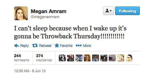 We can think of worse forms of insomnia than comedy writer Megan Amram's Throwback Thursday anticipation.
