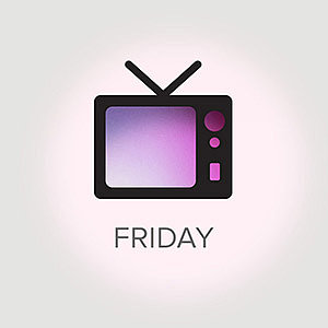 What's on TV For Friday, June 7, 2013