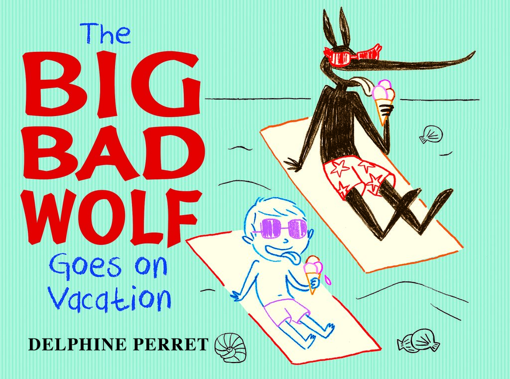 Read All About It: Big Bad Wolf Goes On Vacation