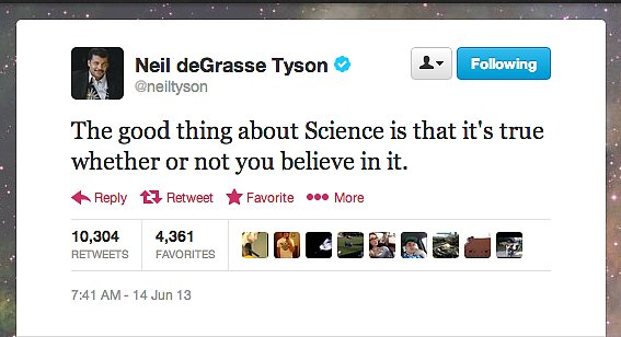 StarTalk Radio host Neil deGrasse Tyson lays down some scientific truths.