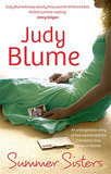 Summer Sisters by Judy Blume dives into the complicated emotions of two best friends who are reunited after several years apart.