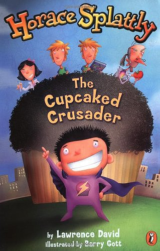 Horace Splattly: The Cupcaked Crusader
