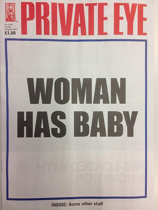 The cover of Private Eye, a satirical newspaper from England, on July 23, 2013.