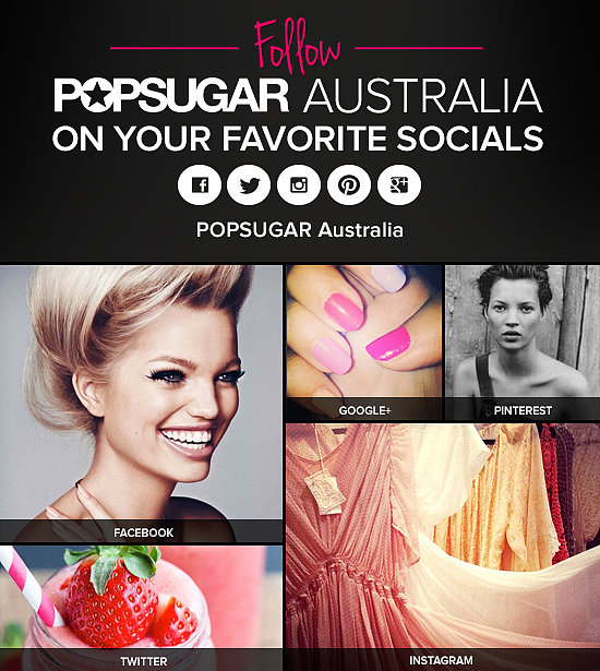 Where To Find POPSUGAR Australia on Social Media!