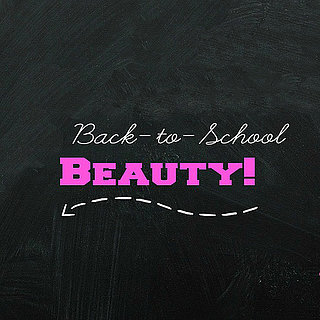 Back to School Beauty Routine