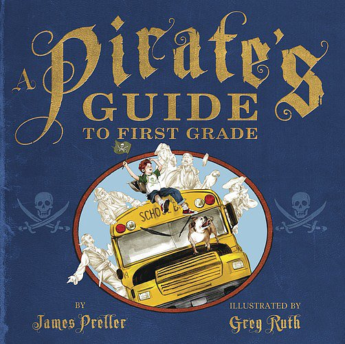 A Pirate's Guide to First Grade (K-2)