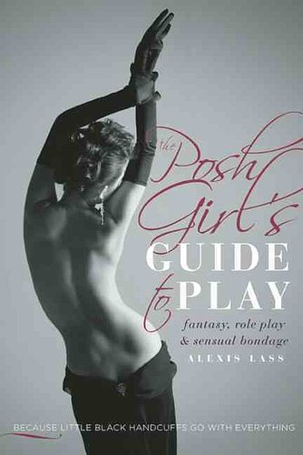 The Posh Girl's Guide to Play
