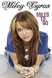 While still a teen, Miley Cyrus penned her coming-of-age tale, Miles to Go, about what it was like to grow up in the spotlight.