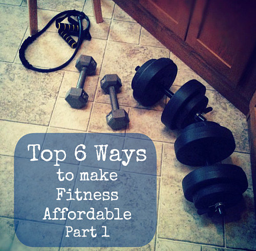 6 tips for Making Fitness Affordable…Anywhere - FitBetty.com