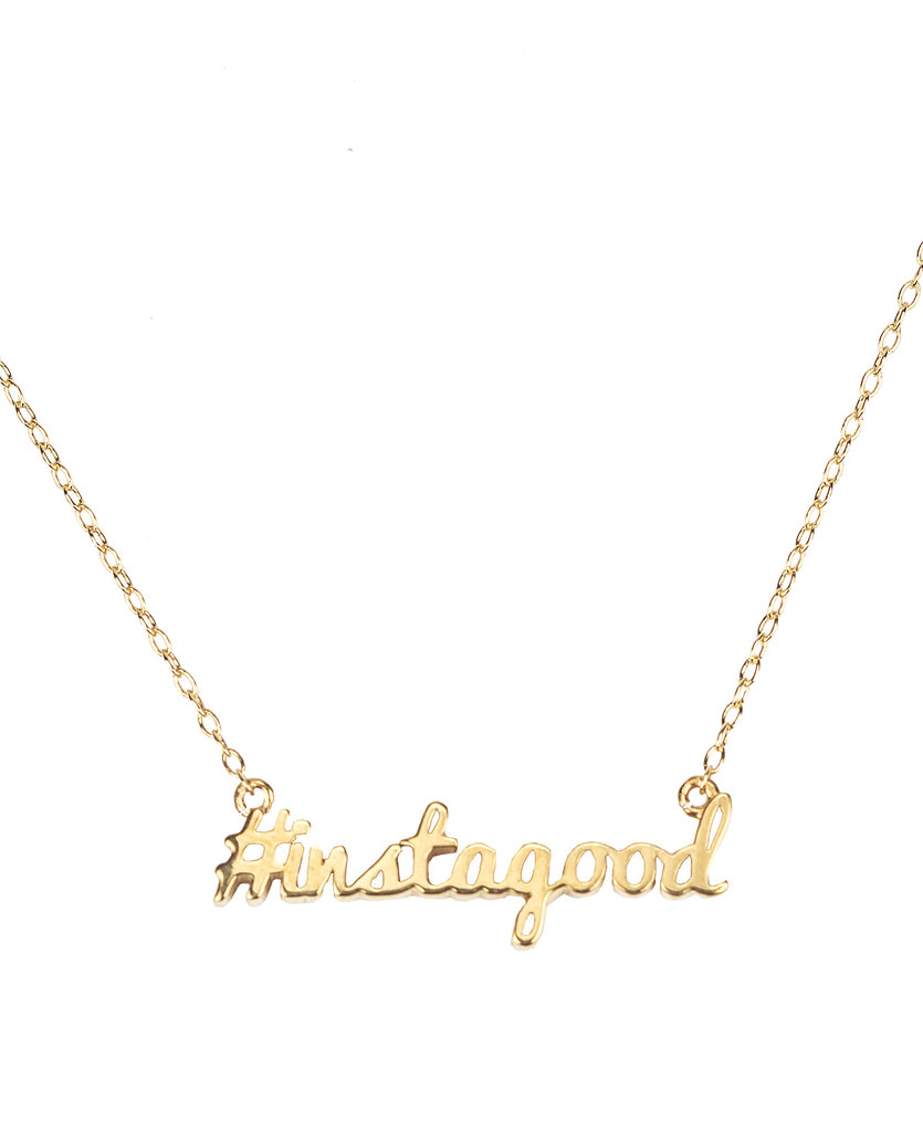 Become a jewelry designer, however briefly, with Yellowsmith. The smart site lets you upload images or enter words like hashtags and Twitter handles for a necklace ($55) that's perfectly fit for a lucky recipient.