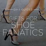 Gifts for Shoe Fanatics