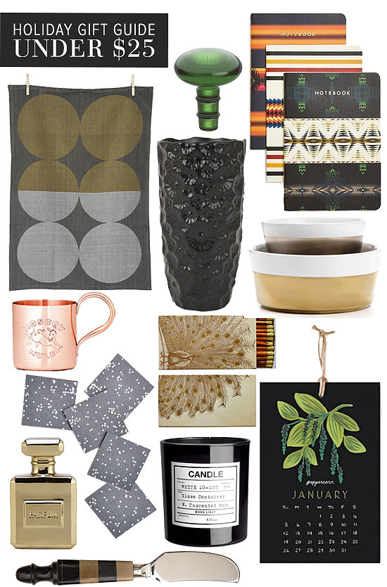 With a cap of $25, POPSUGAR Home has rounded up a variety of high-design finds perfect for friends, family, and co-workers alike.