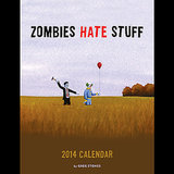Zombies Hate Stuff Calendar