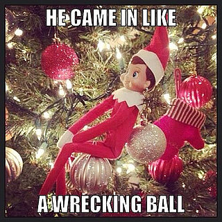 Elf on the Shelf Wrecking Ball Meme