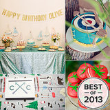 Best of 2013: Our 15 Favorite Birthday Parties