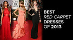 See the Best Red Carpet Dresses of 2013!