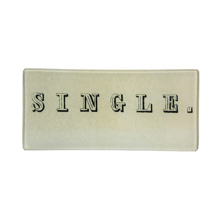 "For a fun, playful option, give your happily independent girlfriend this glass ""single"" tray ($66)."